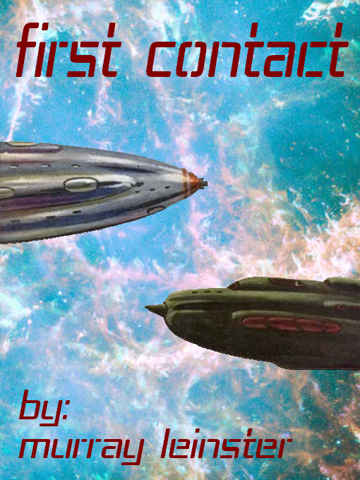 First Contact - Murray Leinster