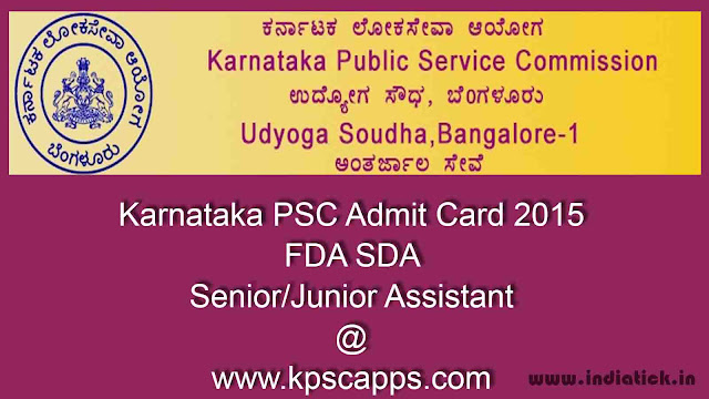 Karnataka PSC Admit Card 2015 FDA SDA Senior Junior Assistant hall ticket kpscapps.com