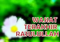 Pesan atau Wasiat Terakhir Nabi Muhammad SAW 9 Dzulhijjah 10 Hdilembah Uranah, Arafah