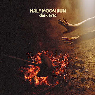 http://www.d4am.net/2013/10/half-moon-run-dark-eyes.html