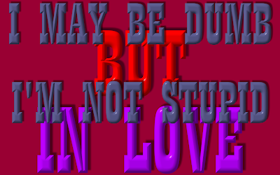 Stupid In Love - Rihanna Song Lyric Quote in Text Image
