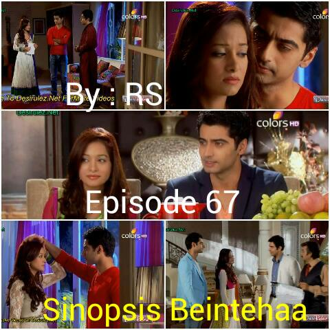 Sinopsis Beintehaa Episode 67