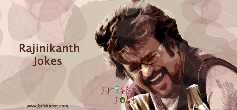 Funny Rajinikanth Jokes: Thalaiva action style with hilarious one liner