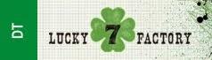 Lucky 7 factory