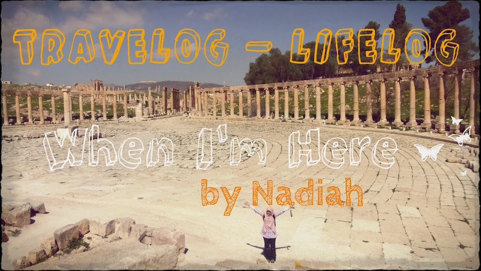 When I'm Here - by Nadiah
