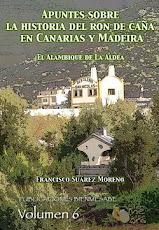 Apuntes sobre la historia del ron de caña en Canarias y Madeira. El Alambique de La Aldea