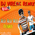 [Album] DJ VIREAK Remix Vol 09 | New Remix 2014