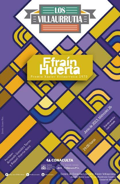 """El ciclo """"Los Villaurrutia"""" presenta a Efraín Huerta en el CCLXV"""