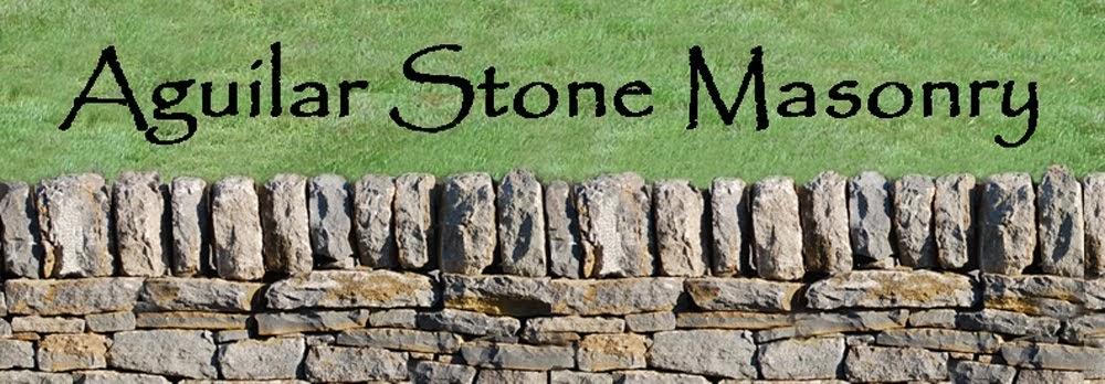 Aguilar Stone Masonry