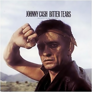 Bitter Tears Apache Johnny Cash