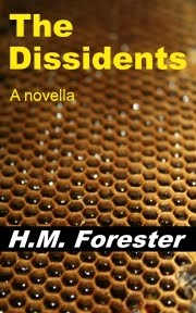 The Dissidents: A novella