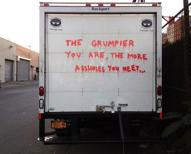 """""""The Grumpier You Are, The More Assholes You Meet..."""" New Truck Piece by Banksy In Sunset Park, New York City."""