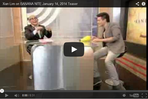 Xian Lim on BANANA NITE January 14, 2014 Teaser the Video