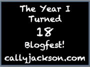 The Year I Turned 18 Blogfest