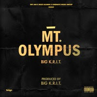 Big K.R.I.T. - MT. Olympus (Real Hip-hop)