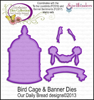 Our Daily Bread Designs Exclusive Bird Cage & Banner Dies