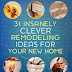 31 Insanely Clever Remodeling Ideas For Your New Home DIY Craft Projects