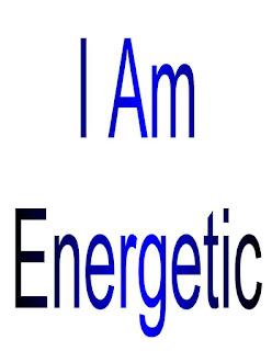 I am Energetic.