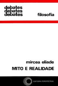 MITO E REALIDADE – Mircea Eliade