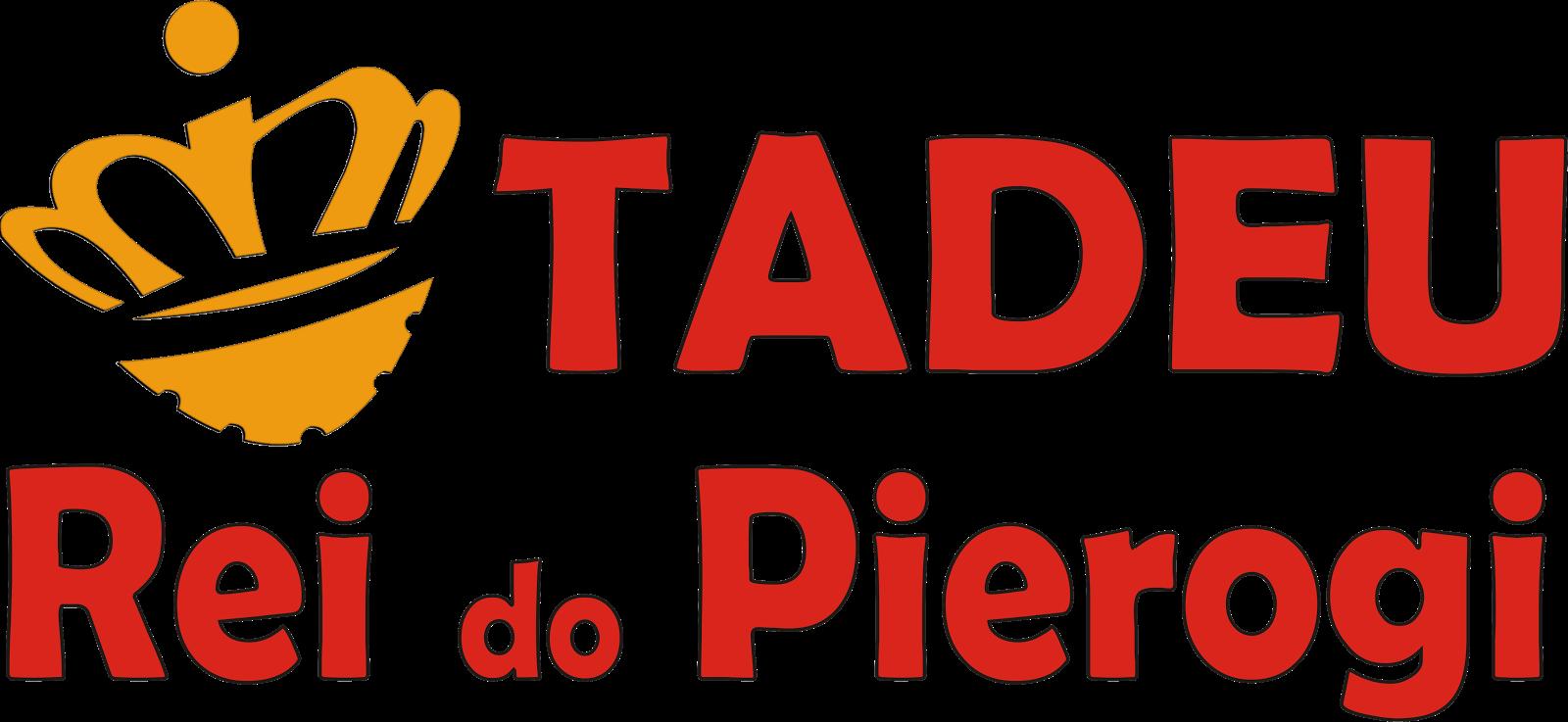 Tadeu Rei do Pierogi
