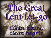 http://carolannesark.blogspot.com/2013/02/the-great-lent-let-go.html