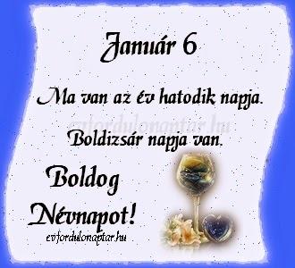 Január 6, Boldizsár névnap