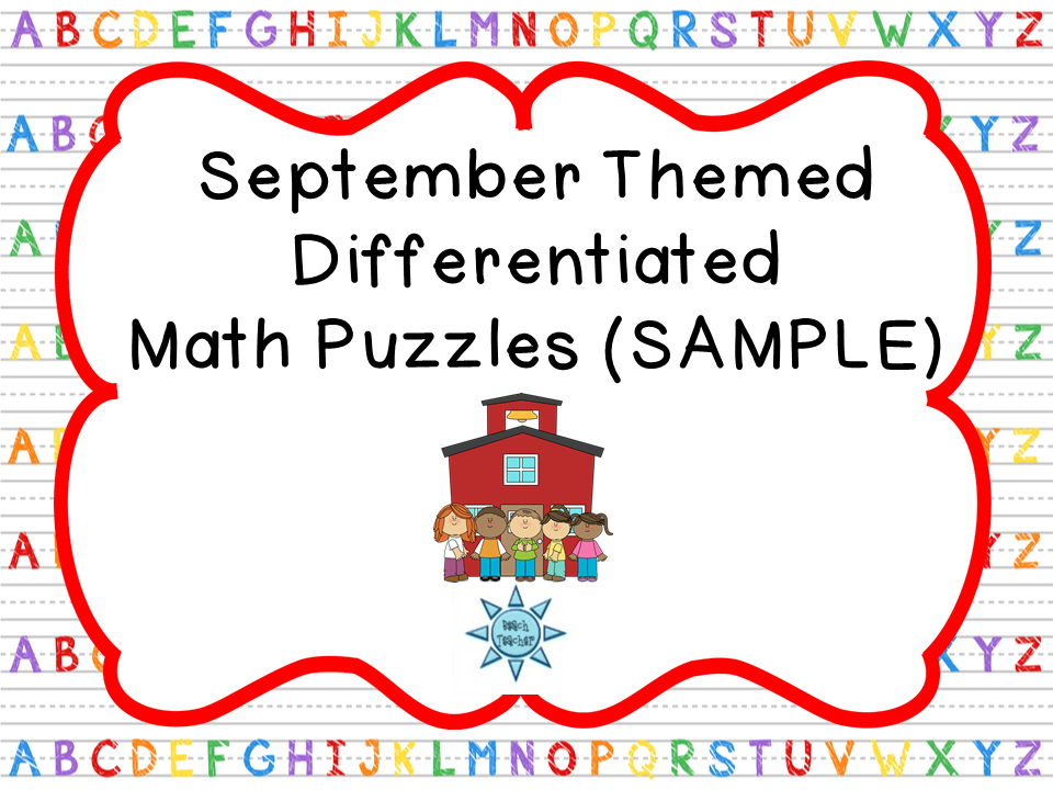 http://www.teacherspayteachers.com/Product/September-Themed-Differentiated-Math-Puzzles-SAMPLE-1315170