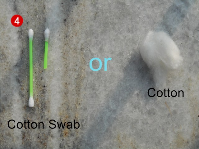 use cotton swabs or cotton balls