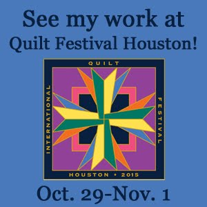 See my work @ Quilt Festival Houston