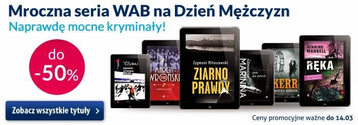 Mroczna seria WAB na Dzień Mężczyzn Naprawdę mocne kryminały! do -50% na Virtualo - promocja trwa do 14 marca