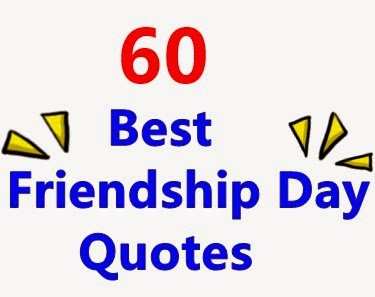 Friendship+day+quotes