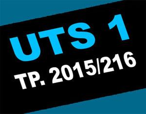 UTS I Tahun Pelajaran 2015/2016