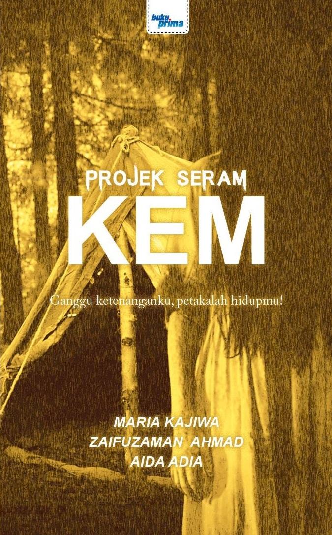 Projek Seram: KEM