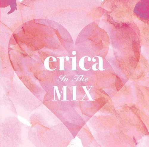 [MUSIC] erica – erica In The MIX (2015.02.11/MP3/RAR)