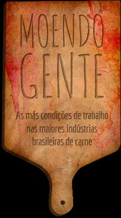 Moendo Gente é um mergulho no universo dos trabalhadores dos principais frigoríficos brasileiros.