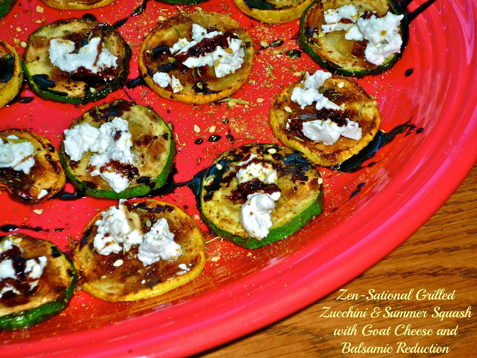 Zen-Sational Grilled Zucchini & Summer Squash with Goat Cheese and ...
