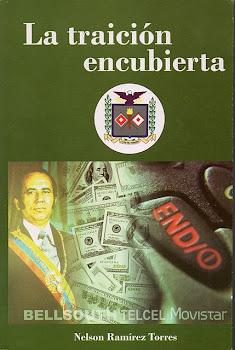 LA TRAICIÓN ENCUBIERTA // Por: Nelson Ramírez Torres