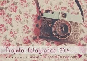 http://www.omundodecaliope.com/2014/01/projeto-fotografico-2014-vem-participar.html