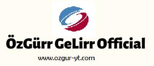 ÖzGürr GeLirr Official - OFFICIAL WEB SİTESİ-BLOG-SEO-VB