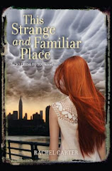 This Strange and Familiar Place by Rachel Carter`