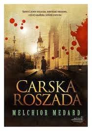 """Melchior Medard - """"Carska roszada"""""""