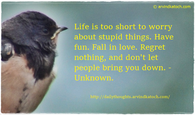 Daily Quote, Life, Short, Regret, people. Daily thought,