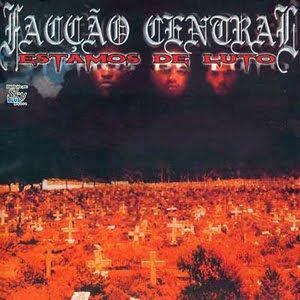 FACÇÃO CENTRAL ESTAMOS DE LUTO 1998 Download