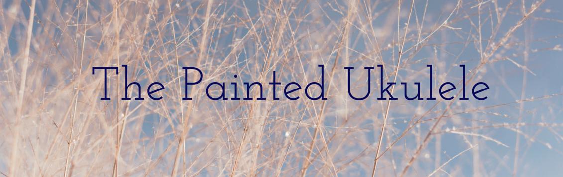 The Painted Ukulele