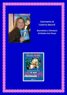 Commento di Caterina Berardi, Giornalista Direttore Media Arte News (Tutto ciò che fa cultura e spe