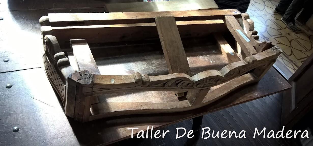 TALLER DE BUENA MADERA