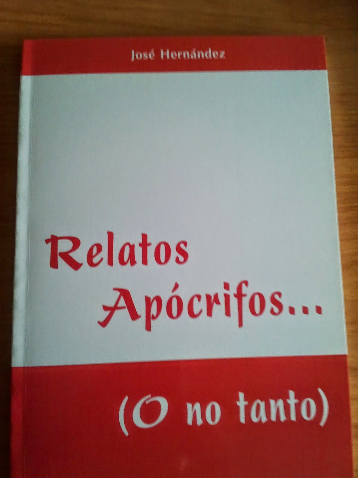 Relatos Apócrifos. Relatos.