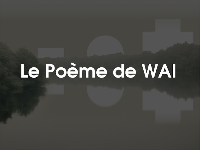 What About Le Poème de WAI (Video)