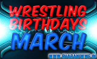 Wrestling Birthdays » March
