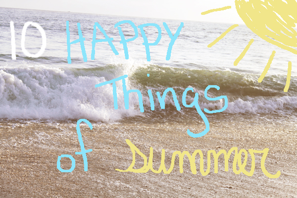 Nest Candy: 10 Happy Things of Summer